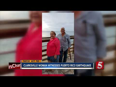 Clarksville woman witnesses massive Puerto Rico earthquake
