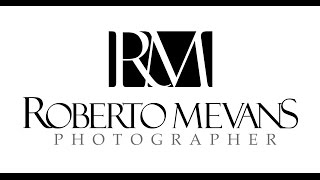 ROBERTO MEVANS PHOTOGRAPHER