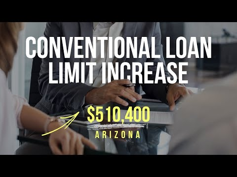 Conventional Loan Limit In Arizona Has Just Been Increased To $510,400
