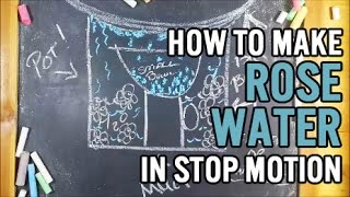 Stop Motion Short: How to Make Rose Water Thumbnail