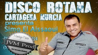 Simo El issaoui 2015 Live à Disco Rotana Cartagena |سهرة حية مع سيمو العيساوي