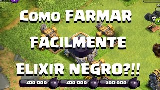 MELHORES Dicas de FARM DE ELIXIR NEGRO pra CV 7 CV 8 CV 9 e CV 10| Como farmar MUITO DARK ELIXIR ?!