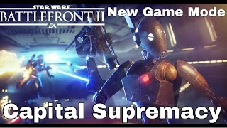 Capital Supremacy Star Wars Battlefront 2