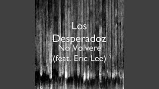 No Volvere (feat. Eric Lee)