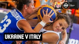 Ukraine v Italy - Women's Full Game - FIBA 3x3 U18 Europe Cup 2018