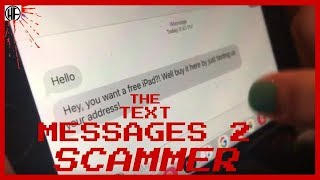 THE TEXT MESSAGES 2: SCAMMER | Short Horror Film