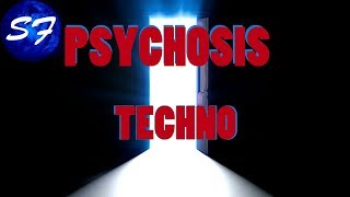 #04 STATION 7 🎧  PSYCHOSIS 【TECHNO】BY SILMARWEN FAELIVRIN ♫【 ELECTRO MUSICS BROADCAST 】