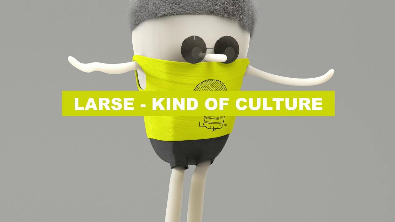 Download Larse - Kind Of Culture