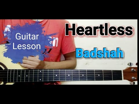 Heartless Song Guitar Lesson Badshah Aastha Gill Begginers