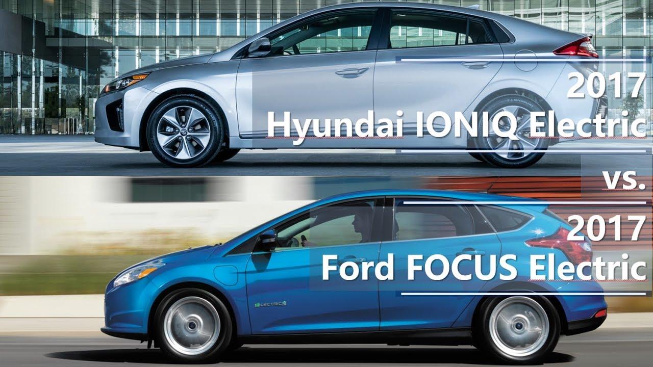 2017 Hyundai Ioniq Electric Vs Ford Focus Technical Comparison