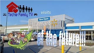 Techie Family TV Visits the Walmart of the Future!