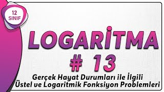 Logaritma 13  12.Sınıf Matematik (yeni müfredat)   AYT Matematik 12.sınıf logaritma