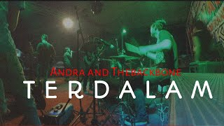 ANDRA AND THE BACKBONE - TERDALAM (by ANGGA PRAMONO PUTRA)