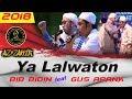Mantul Ya Lalwaton Gus Apang Feat Bib Bidin Az Zahir