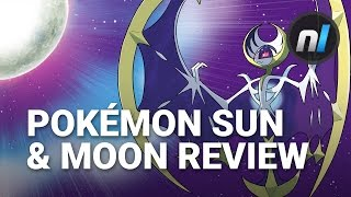Pokémon Sun & Moon Review | The Difference is Night and Day