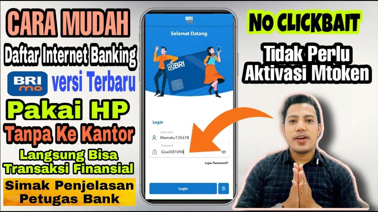 Cara Mudah Daftar Internet Banking BRI BRImo Lewat HP ...