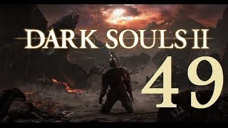 Dark Souls 2 - Gameplay Walkthrough Part 49: Darklurker
