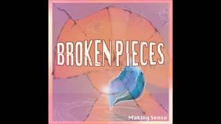 Broken Pieces by Making Sense - FULL EP