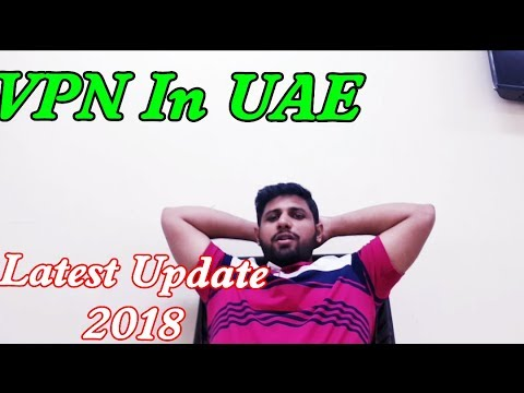 Latest Update || Using VPN legal in UAE? Best VPN to use