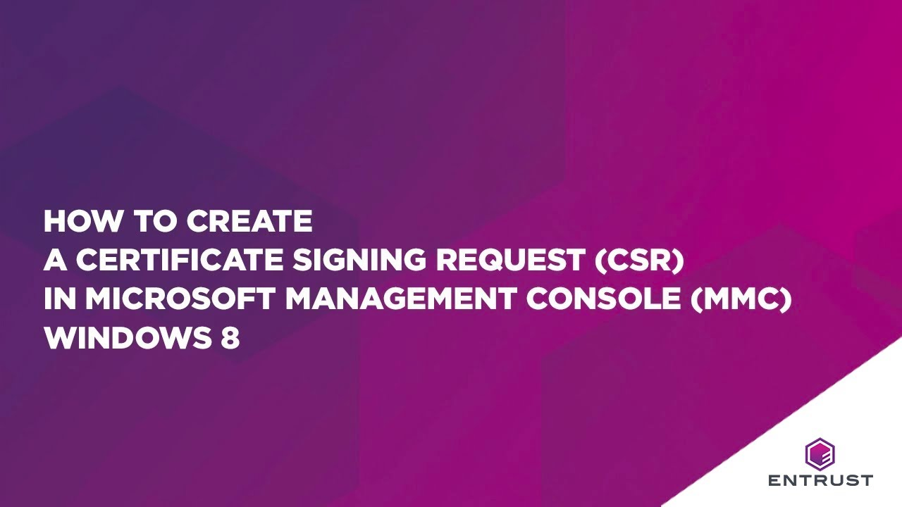 How To Create A Certificate Signing Request Csr In Microsoft
