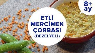 Etli Mercimek Çorbası Tarifi | Ek Gıdaya Geçiş (8 Ay +)