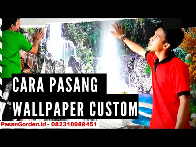 Cara Pasang Wallpaper Custom 082310989451 #gudanggorden #wallpaper