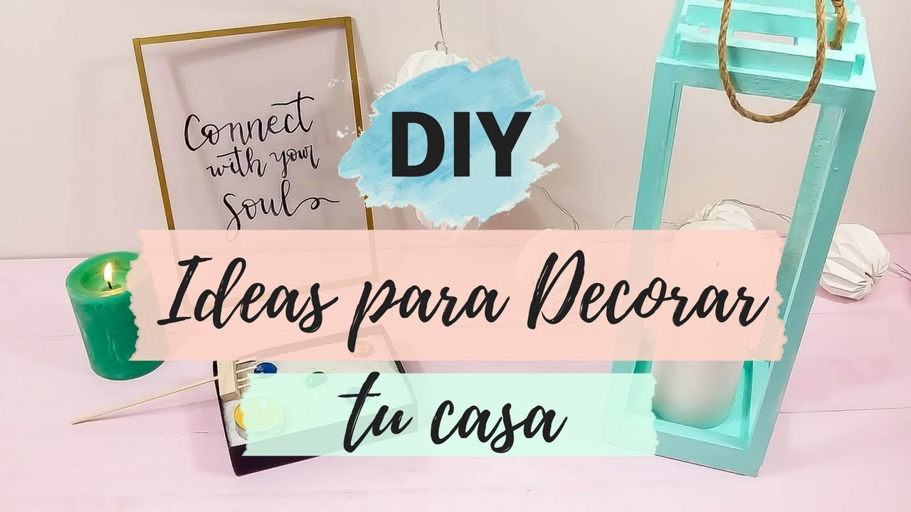 3 ideas diy para decorar tu casa youtube for Ideas para decorar mi hogar