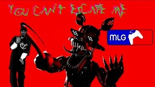 [FNAF MLG] You Can