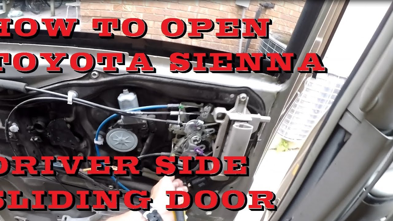 How To Open Toyota Sienna Driver Side Manual Sliding Door