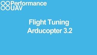 Flight tuning Arducopter 3.2