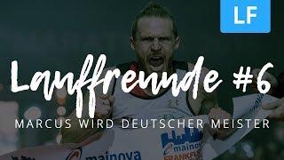 Lauffreunde: #4 Marcus holt Deutschen Meistertitel beim Frankfurt Marathon