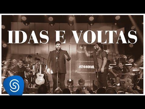 César Menotti e Fabiano - Idas e Voltas (DVD Memórias 2) [Vídeo Oficial]