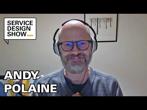Service Design is fractal / Andy Polaine / Episode #10