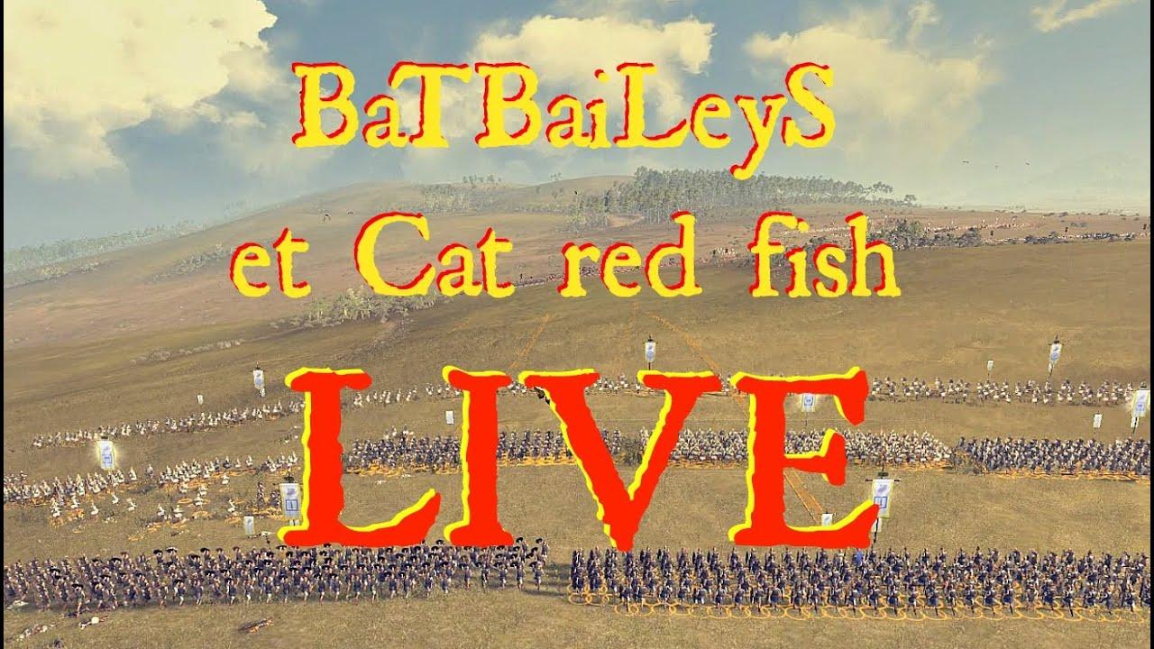 BaTBaiLeyS et Cat red fish LIVE #1 sur Total War : Rome II ...