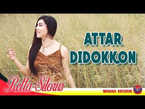 Retta Sitorus - Attar Didokkon