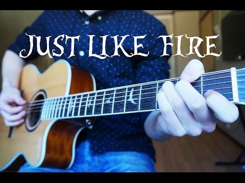 PINK - Just Like Fire - Guitar Cover | Mattias Krantz