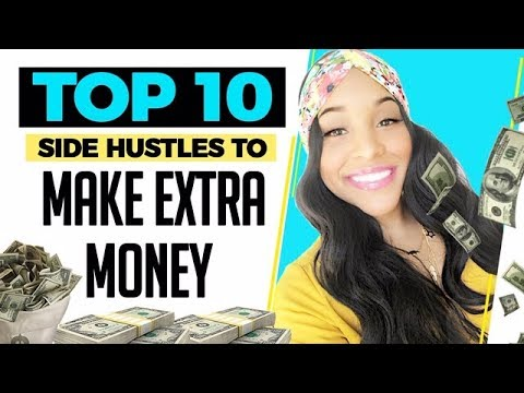 TOP 10 SIDE HUSTLES TO MAKE EXTRA MONEY (2019) - YouTube