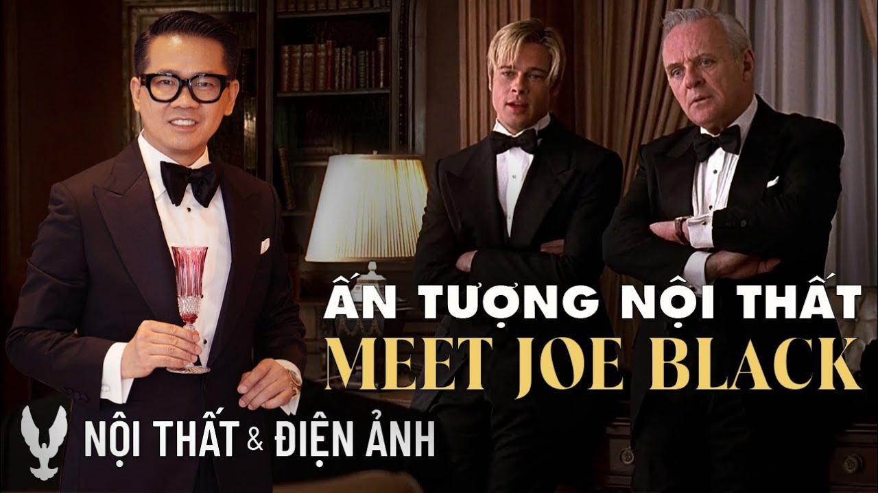 """Xem phim cùng Thái Công # """"Meet Joe Black"""" (USA 1998)"""