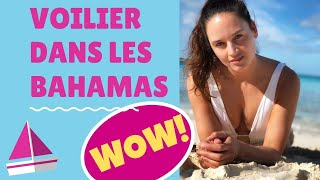 Les Bahamas en Voilier. Découverte de l'épave de l'avion de Pablo Escobar et plus!