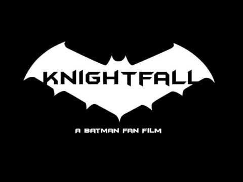 Knightfall: A Batman Fan Film (Teaser Trailer)