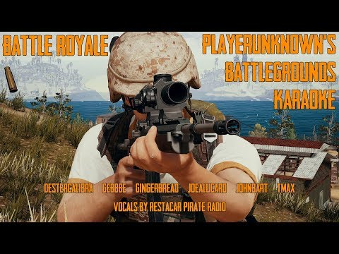 Battle Royale - PlayerUnknown's Battlegrounds Karaoke (Verona paródia)