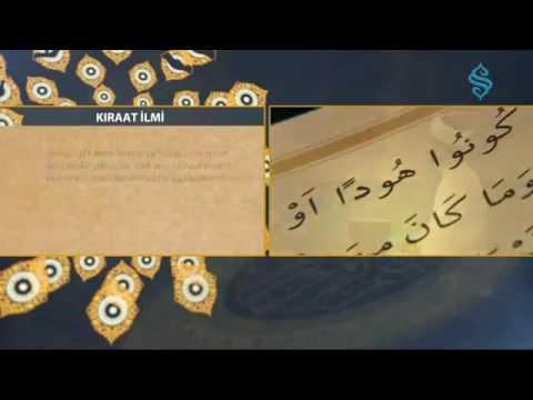 Kıraat İlmi - Kitabımız Kur'an ı Kerim