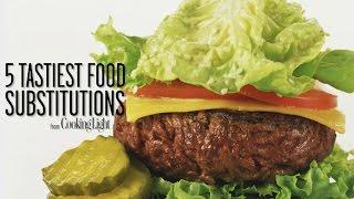 5 Tastiest Food Substitutions   Healthy Eating   Cooking Light