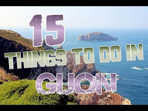 Top 15 Things To Do In Gijon, Spain