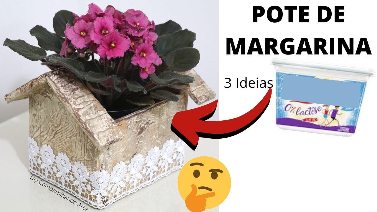 POTES DE MARGARINA DECORADOS 3 Ideias para fazer e vender DIY Artesanato do Compartilhando Arte