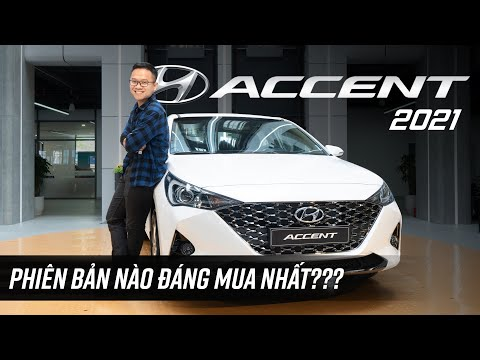 Chênh 116 triệu, Hyundai Accent 2021 có gì? So sánh chi tiết các phiên bản