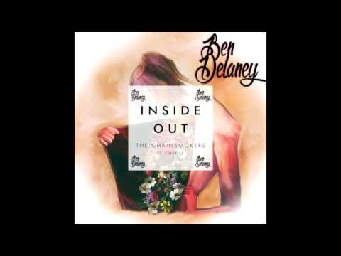Chainsmokers - Inside Out (Ben Delaney Bootleg) free