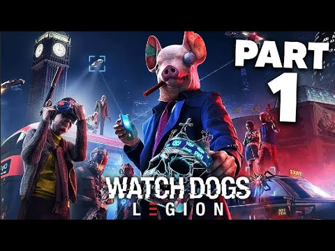 Watch Dogs Legion Gameplay Walkthrough Part 1 Prologue Full Game Youtube
