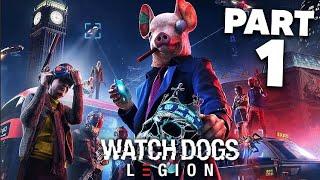 WATCH DOGS LEGION Gameplay Walkthrough Part 1 - PROLOGUE (Full Game)
