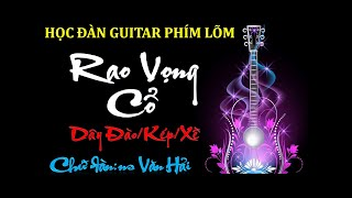 Học đàn guitar phím lõm-Rao Vọng Cổ